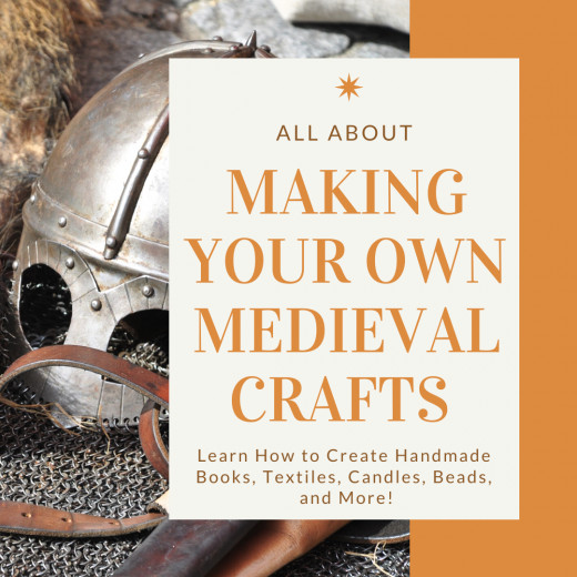 Learn about history and improve your crafting through these projects from the Middle Ages.
