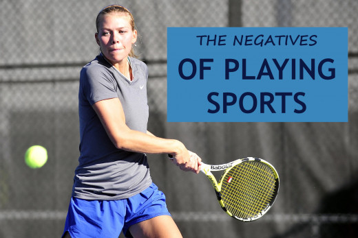 What are the negatives related to playing sports? Read my list below.