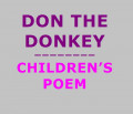 Don the Donkey - A Children's Poem