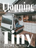 Tiny Living Planning: Part One