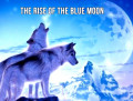 The Rise of the Blue Moon 6