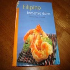 Homestyle Filipino Dishes (By Norma Olizon-Chikiamco)