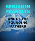Who Was the Genius Benjamin Franklin?