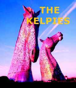 What are the Kelpies?