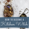 Types of Witches: How to Be a Kitchen Witch