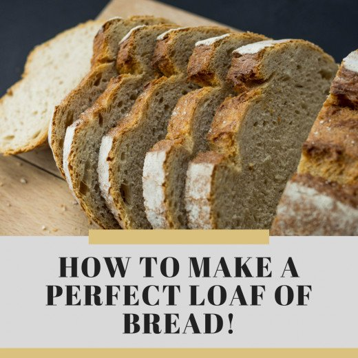 Learn the best methods for creating the perfect loaf of bread.