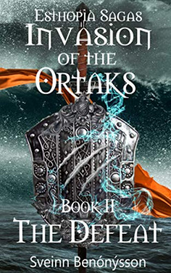 Book Review: Invasion of the Ortaks: Book II The Defeat