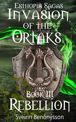 Book Review: Invasion of the Ortaks: Book III Rebellion