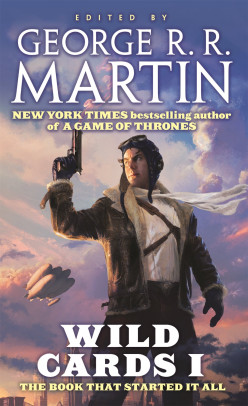 Wild Cards I: An Intricate and Amazing Alternate Timeline Featuring People With Powers