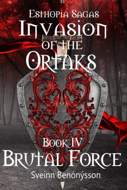 Book Review: Invasion of the Ortaks: Book IV Brutal Force