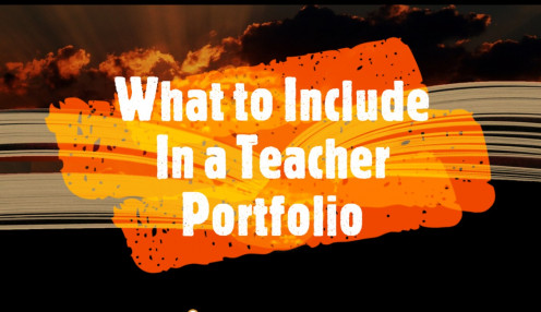 What to Include in a Teacher Portfolio
