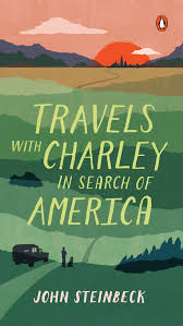 """""""Travels With Charley"""""""