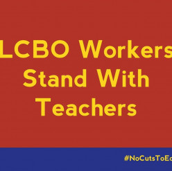 Now, The LCBO Is On The Teachers' Side:  What Next?