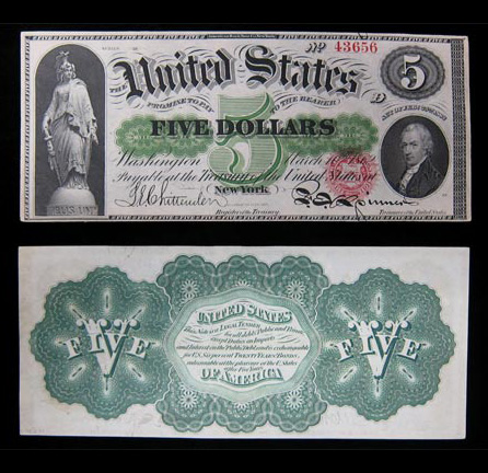 "Series of 1862 $5 ""Greenback"" United States Note, 10 March, 1862  http://www.visitthecapitol.gov/exhibitions/civilwar/html/slide_23a.html"