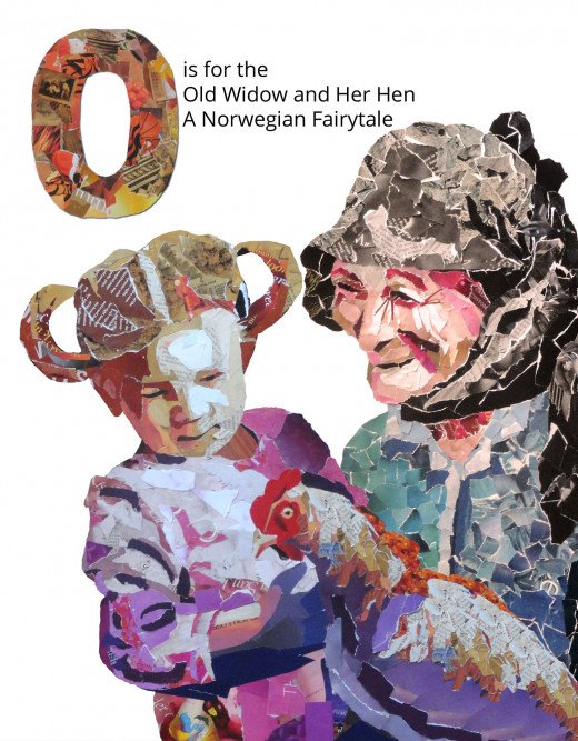 O is for the Old Widow and Her Daughters, a Norwegian Folktale