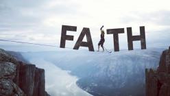 Faith Needs These