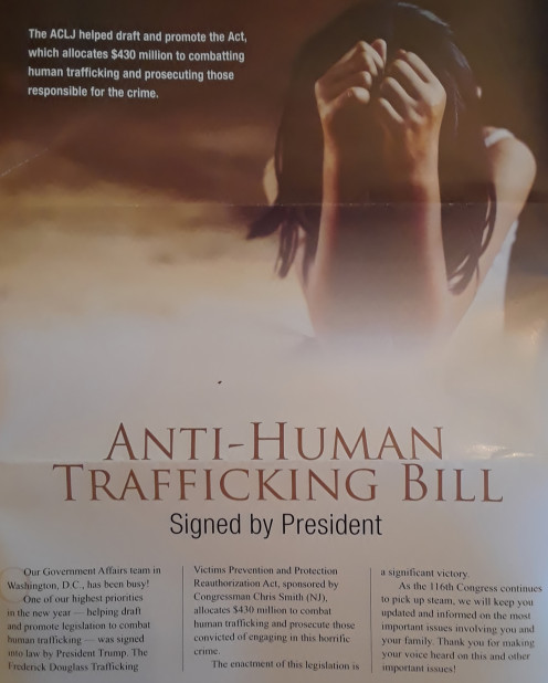 Anti-Human Trafficking Bill: The Frederick Douglass Trafficking Victims Prevention and Protection Reauthorization Act was signed into law by President Trump 2019.