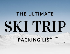 Ski Trip Packing List - Clothing and Equipment