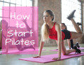 How to Get Started with Pilates - Without Spending a Lot of Money