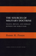 Broad and Broadly Accurate The Sources of Military Doctrine, France, Britain, and Germany Between the World Wars Review