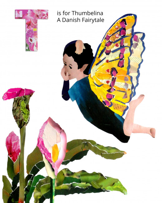 T is for Thumbelina, A Fairy Tale by Hans Christian Anderson
