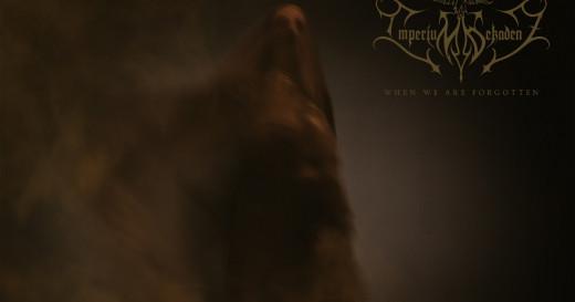 Imperium Dekadenz - When We Are Forgotten - Album cover