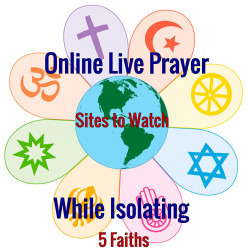 Online Live Prayer Sites To Watch While Isolating - 5 Faiths
