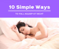 10 Simple Ways to Fall Asleep