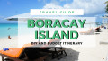Boracay Travel Guide - Diy and Budget Itinerary