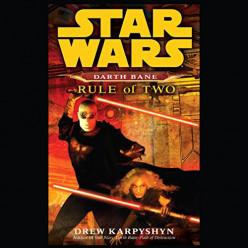 Book Riview: Star Wars Darth Bane: Rule Of Two by Drew Karpyshyn