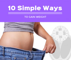10 Simple Ways to Gain Weight