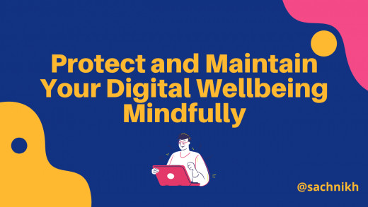 Maintain Your Digital Wellbeing