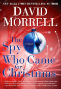 David Morrell: The Spy Who Came for Christmas (A Review)