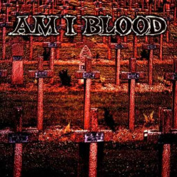 Review of the Album Am I Blood by Finnish Thrash Metal Band Am I Blood