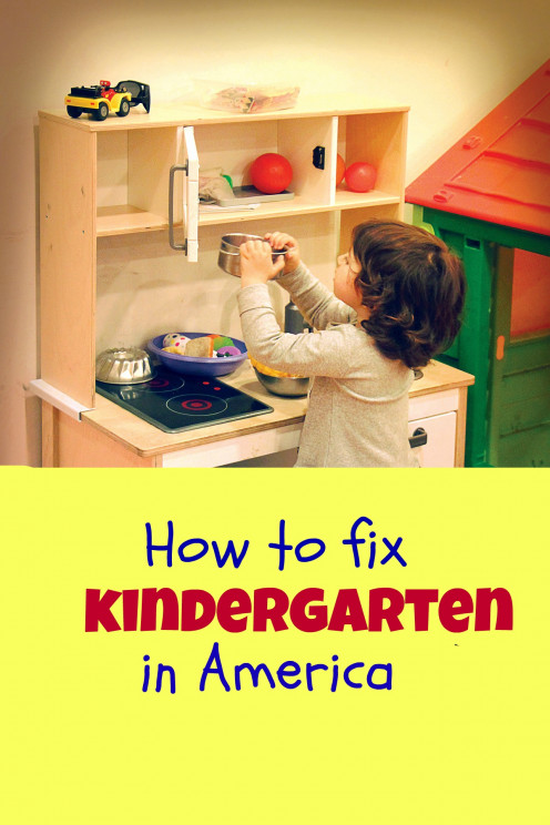 What's Wrong With Kindergarten in America and How We Can Fix It