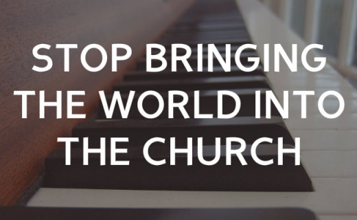 Remember, the world's system does not reflect the person of Christ.
