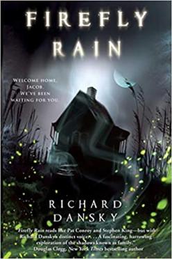Firefly Rain:  A Dull Mundane Haunted House Tale