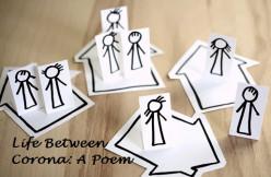 Life Between Corona: A Poem