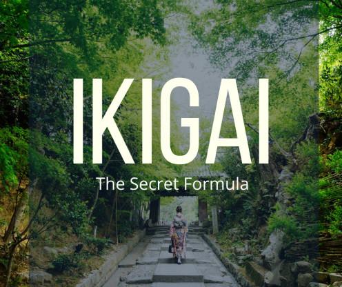 IKIGAI - The Secret Formula of Japanese People