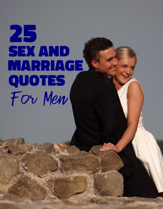 Sex and Marriage Quotes For Men