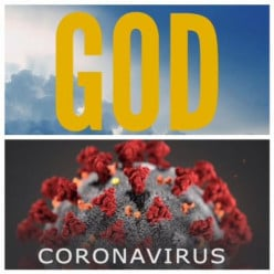 Coronavirus and How People Are Viewing God