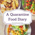 A Quarantine Food Diary