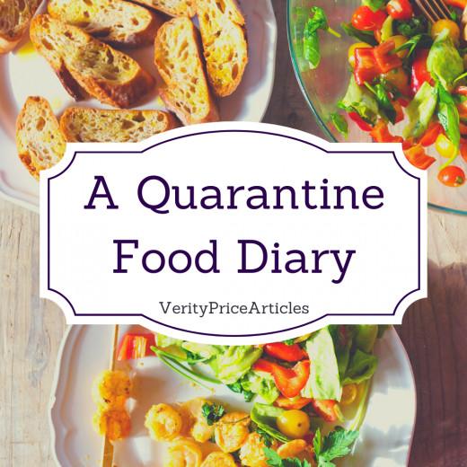 A Quarantine Food Diary - how I eat in lockdown