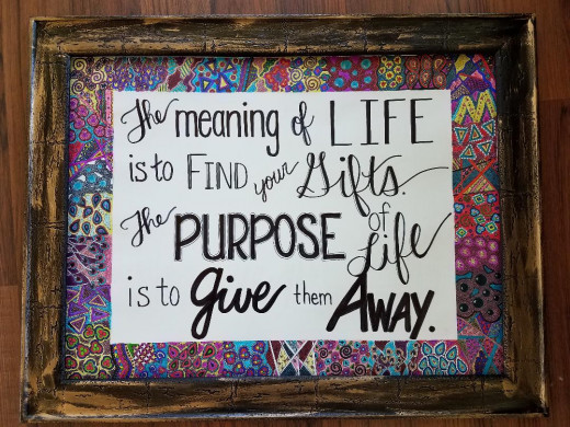 Having a certain amount of self-wisdom can lead to happiness. Know your purpose and know how to use it.