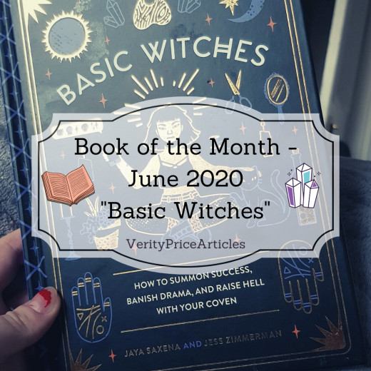 "Book of the Month - June 2020 - ""Basic Witches"" by Jaya Saxena and Jess Zimmerman"