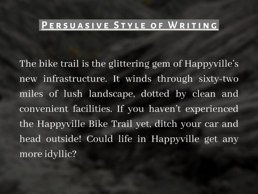 Pic 2 : Example of Persuasive Style of Writing.