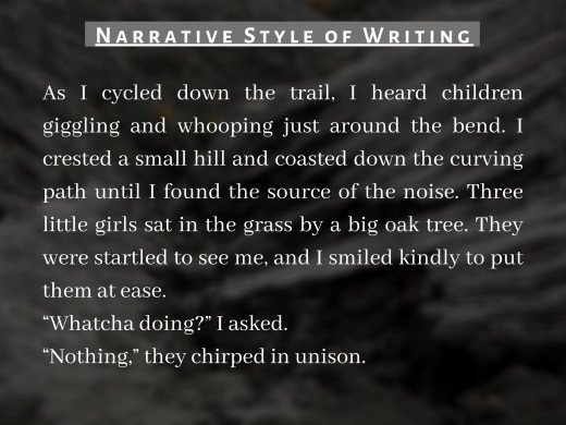 Pic 4 : Example of Narrative Style of Writing.