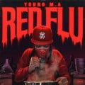 Young M.A's Red Flu EP Review