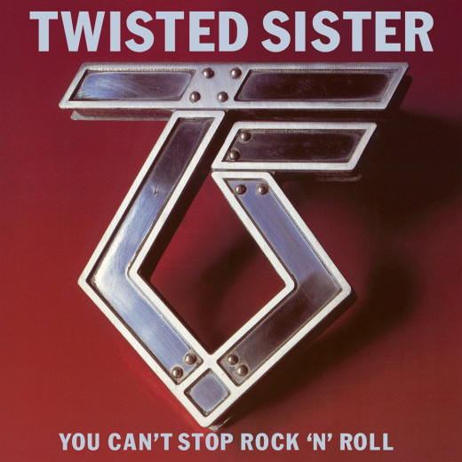"""Twisted Sister """"You Can't Stop Rock 'N' Roll"""" UK version"""