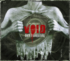 Review of the Album We Are the Void by Swedish Melodic Death Metal Band Dark Tranquillity